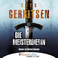 Die Meisterdiebin - Tess Gerritsen