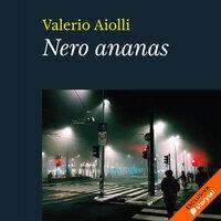 Nero Ananas - Valerio Aiolli