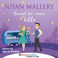 Happily Inc - Teil 4: Einmal für immer bitte - Susan Mallery