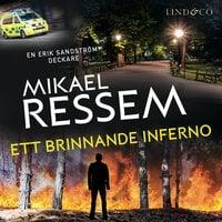Ett brinnande inferno - Mikael Ressem