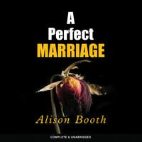 A Perfect Marriage - Alison Booth
