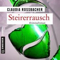 Steirerrausch - Claudia Rossbacher