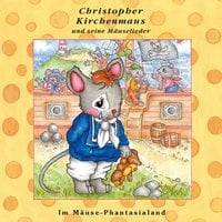 Im Mäuse-Phantasialand - Ruthild Wilson