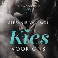 Kies voor ons - Stefanie van Mol