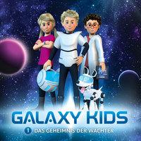 Galaxy Kids - Band 1: Das Geheimnis der Wächter - Thomas Franke