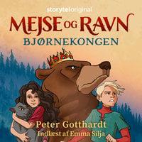 Mejse og Ravn - Bjørnekongen - Peter Gotthardt