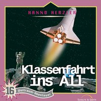 Klassenfahrt ins All - Hanno Herzler