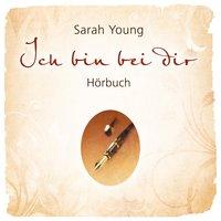 Ich bin bei dir - Sarah Young