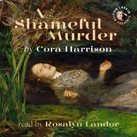 A Shameful Murder (A Reverend Mother Mystery) - Cora Harrison