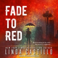 Fade to Red - Linda Castillo