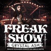 Freak Show - Crystal Ash