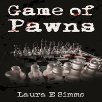 Game of Pawns - Laura E. Simms