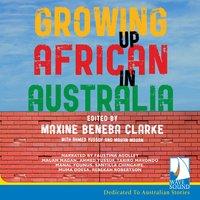Growing Up African in Australia - Maxine Beneba Clarke