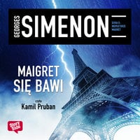 Maigret się bawi - Georges Simenon