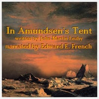 In Amundsen's Tent - John Martin Leahy