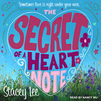The Secret of a Heart Note - Stacey Lee