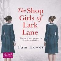 The Shop Girls of Lark Lane - Pam Howes