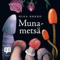 Munametsä - Olga Kokko
