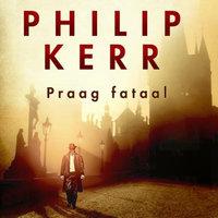 Praag fataal - Philip Kerr