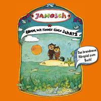 Janosch - Folge 4: Komm, wir finden einen Schatz - Janosch