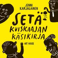 Setäkuiskaajan käsikirja - Jenni Karjalainen