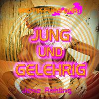 Erotik für's Ohr: Jung und gelehrig - Jane Rohling