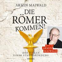 Die Römer kommen - Armin Maiwald