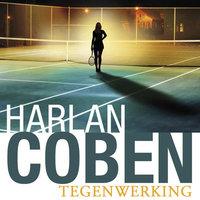 Tegenwerking - Harlan Coben
