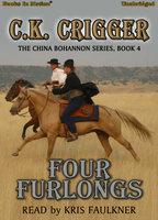 Four Furlongs - C.K. Crigger