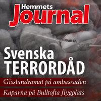 Svenska terrordåd - Christian Rosenfeldt, Hemmets Journal