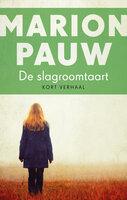 De slagroomtaart - Marion Pauw