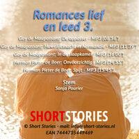 Romances lief en leed 3 - Guy De Maupassant,Herman Pieter de Boer