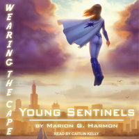 Young Sentinels - Marion G. Harmon