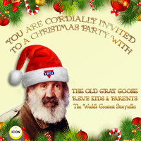 You Are Cordially Invited to a Christmas Party with the Old Gray Goose R.S.V.P. Kids & Parents - Geoffrey Giuliano