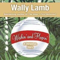 Wishin' and Hopin' - Wally Lamb