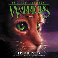 Warriors: The New Prophecy #3 – Dawn - Erin Hunter