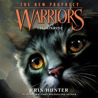 Warriors: The New Prophecy #2 – Moonrise - Erin Hunter