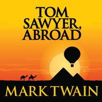 Tom Sawyer, Abroad - Mark Twain