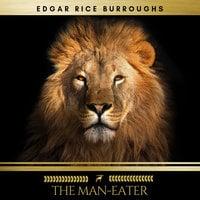 The Man-Eater - Edgar Rice Burroughs