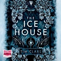 The Ice House - Tim Clare