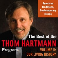 The Best of the Thom Hartmann Program - Thom Hartmann