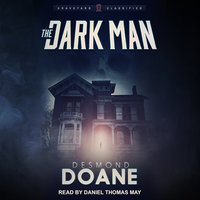 The Dark Man - Desmond Doane