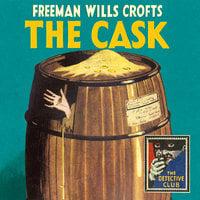 The Cask - Freeman Wills Crofts