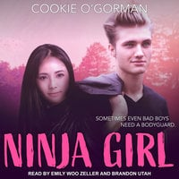 Ninja Girl - Cookie O'Gorman