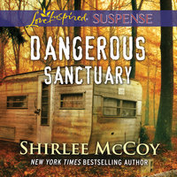 Dangerous Sanctuary - Shirlee McCoy