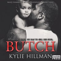 Butch: Black Shamrocks MC: First Generation Book 3 - Kylie Hillman