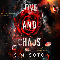 Love and Chaos - S.M. Soto