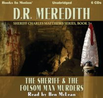 The Sheriff and the Folsom Man Murders - D.R. Meredith