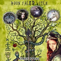 Moon Faced Witch - Karen Stone