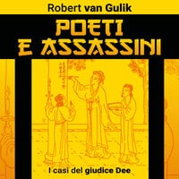 Poeti e assassini - Robert van Gulik